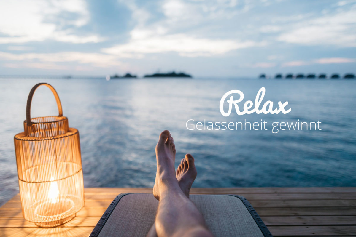 Relax · Gelassenheit gewinnt!