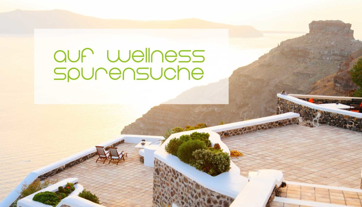 Blogparade – Auf Wellness-Spurensuche