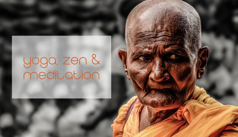 Yoga, Meditation und Zen