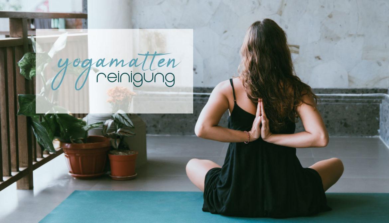 Yogamatten Reinigung: Alles, was du wissen musst