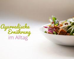 Ayurvedische Ernährung im Alltag mit der YOGIVEDA-Kur